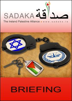 Sadaka Publications - A little legal restraint on Israel at last? (Click now to download Briefing)