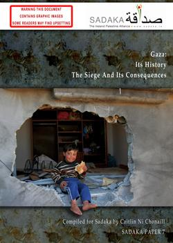 Gaza: History, Siege and Consequences